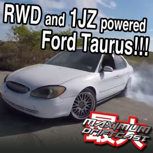 Rear wheel drive and 1JZ powered Ford Taurus drift car? Yes